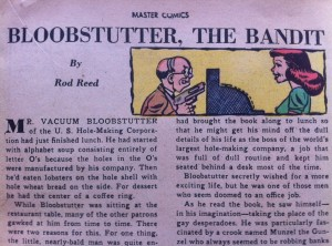"""""""Bloobstutter, The Bandit"""" by Rod Reed"""