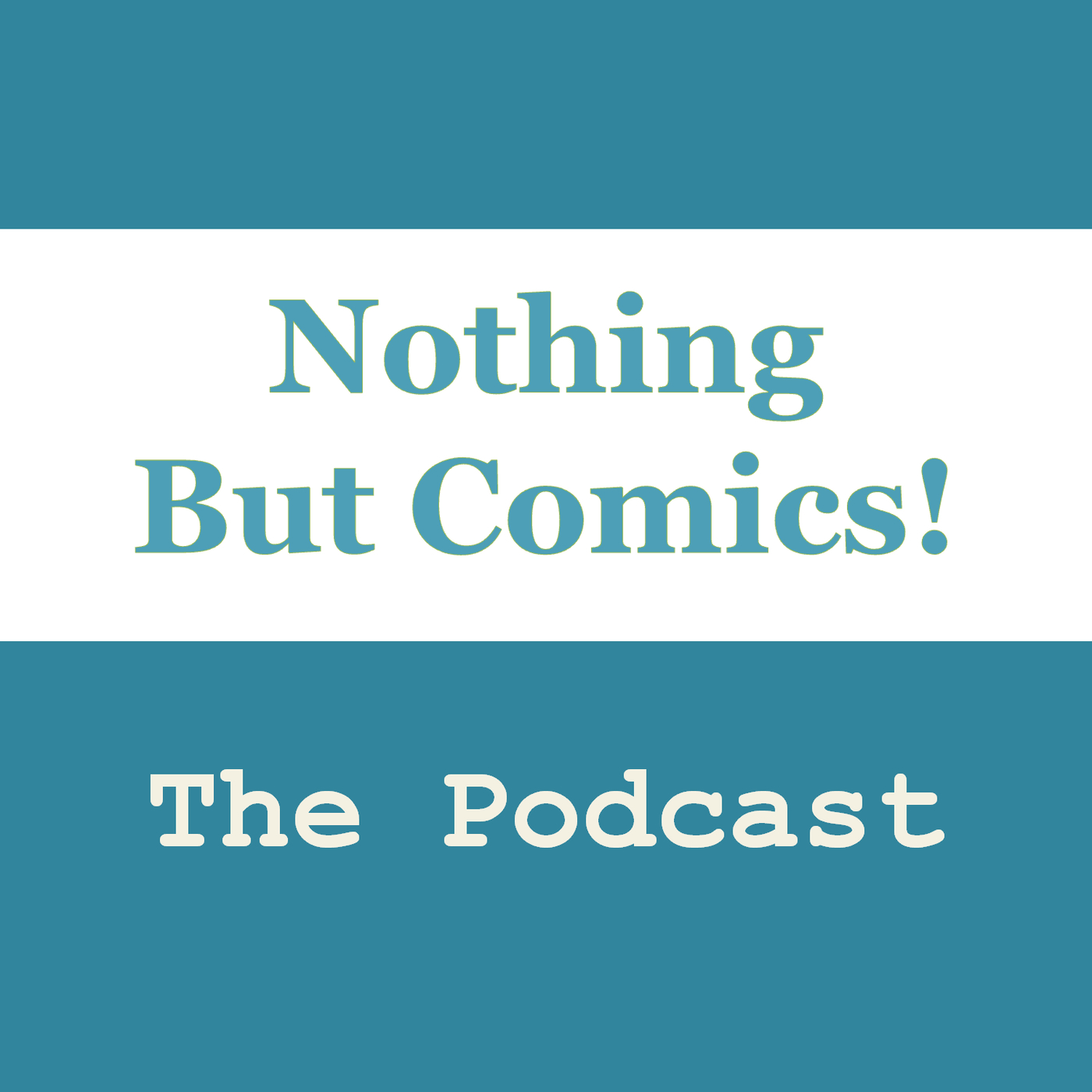 Podcasts – Nothing But Comics