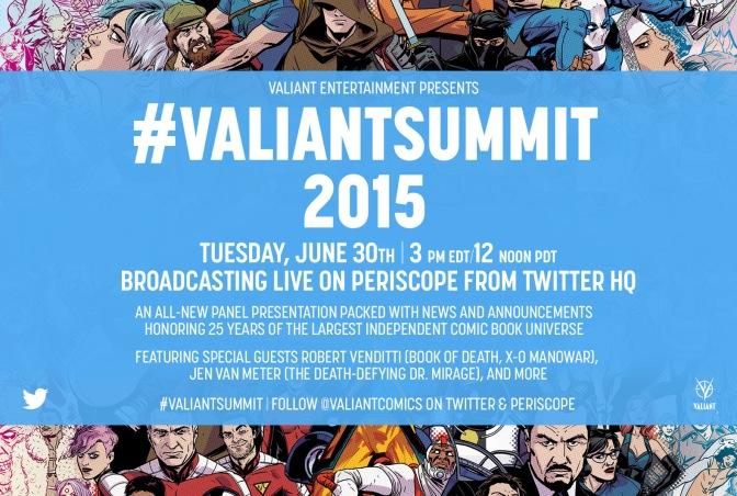 #ValiantSummit Live Blog