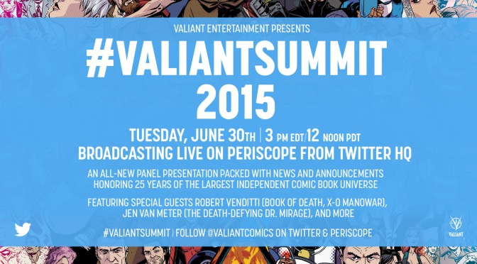 #ValiantSummit Live Blog