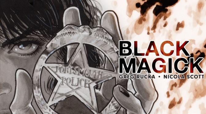 The Devil Asks Greg Rucka about BLACK MAGICK