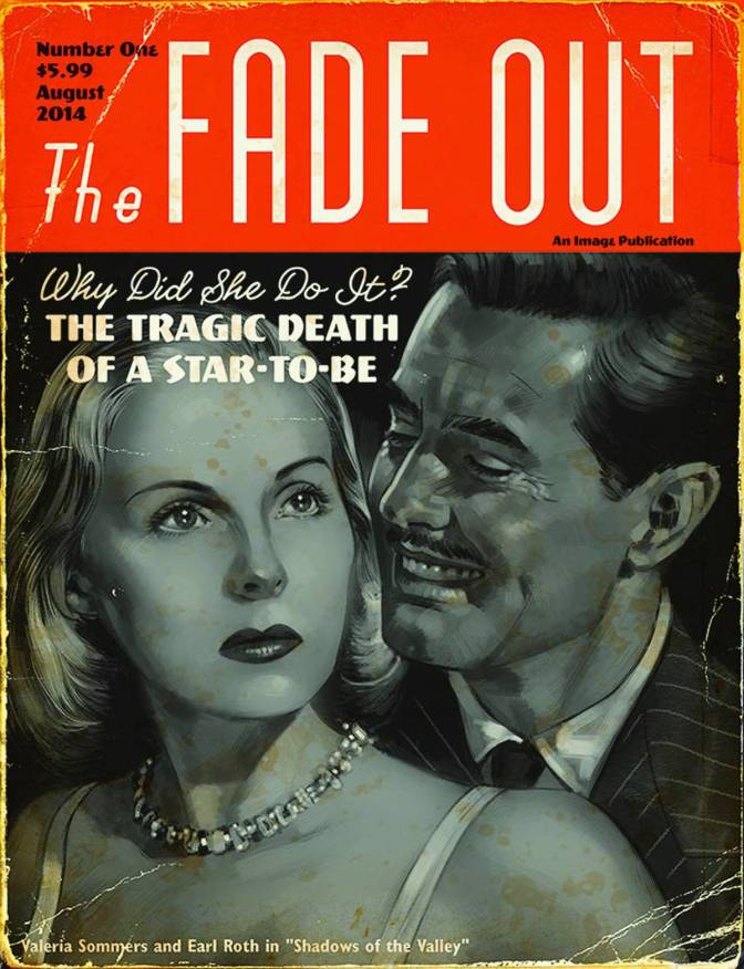 The Fade Out: Who Done It?