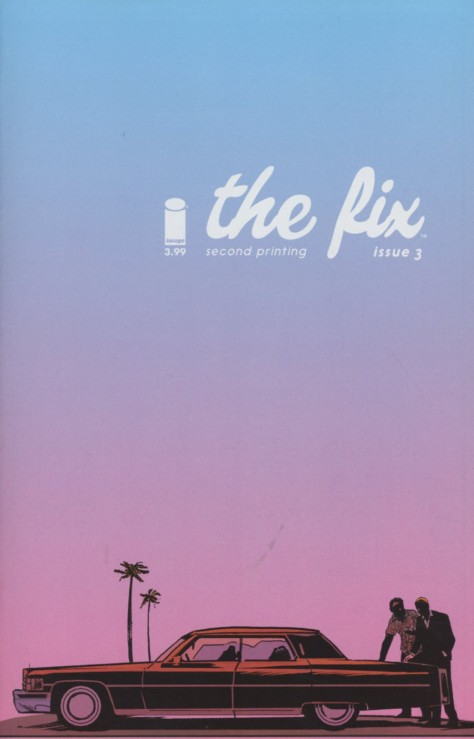 The Fix 3 2nd Printing Steve Lieber