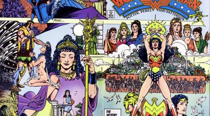DC's Post Crisis Rebirth: Wonder Woman, George Perez, Gods & Metal