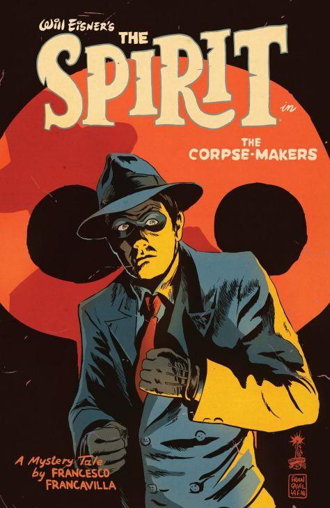 the-spirit-the-corpse-makers-1-francesco-francavilla