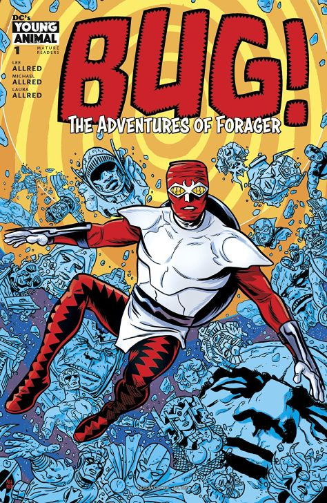 Bug! The Adventures of Forager 1 Michael Allred